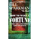 How to Make a Fortune in the Non-Conforming Loan Business [VHS]