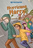 Hurricane Harry: Book 6