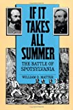 If It Takes All Summer, William D. Matter, 0807817813