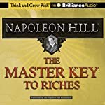 The Master Key to Riches | Napoleon Hill