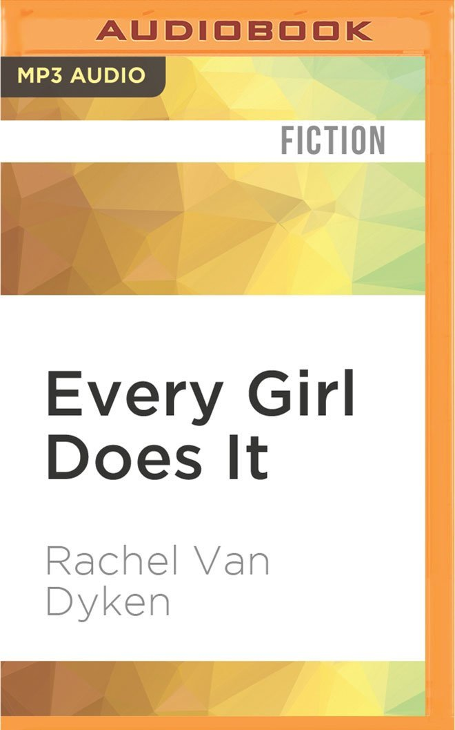 Read Online Every Girl Does It PDF