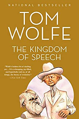 The Kingdom of Speech: Tom Wolfe: 9780316404631: Amazon com