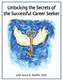 Unlocking the Secrets of the Successful Career Seeker