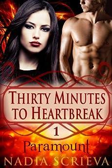 Paramount (Thirty Minutes to Heartbreak Book 1) by [Scrieva, Nadia]