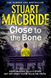 Close to the Bone (Logan McRae)