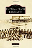 Daytona Beach Lifeguards, Patti Light, 0738566217