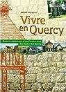 Vivre en Quercy, l'habitat traditionnel paysan par Gaubert