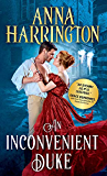 An Inconvenient Duke (Lords of the Armory Book 1)