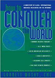 How to Conquer the World: A Directory of 8000+ International Business Resources on the Internet