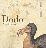 Dodo: A Brief History