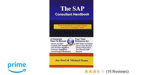 the sap consultant handbook jon reed michael doane 9780972598804 rh amazon com Word 'Sap Manual Word 'Sap Manual