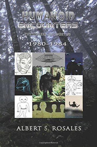 Humanoid Encounters 1980-1984: The Others amongst Us pdf epub