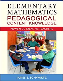 Book Elementary Mathematics Pedagogical Content Knowledge: Powerful Ideas for Teachers