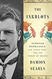 "Damion Searls, ""The Inkblots: Hermann Rorschach, His Iconic Test, and the Power of Seeing"" (Crown, 2017)"