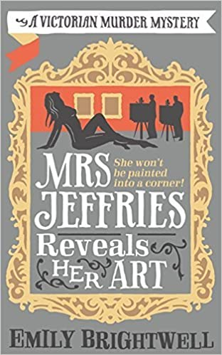 Book Mrs Jeffries Reveals her Art by Emily Brightwell (2015-04-23)