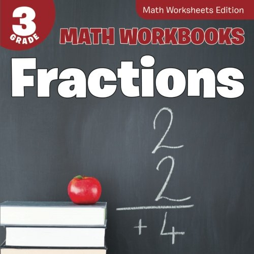 3rd Grade Math Workbooks: Fractions | Math Worksheets Edition ...