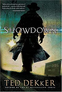 Showdown by Ted Dekker Signature Edition 1595546138 Book Cover
