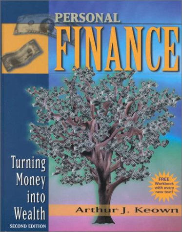 Personal Finance: Building and Protecting Your Wealth (Prentice Hall Finance Series)