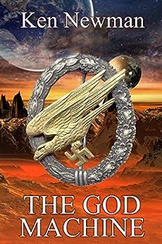 The God Machine by [Newman, Ken]