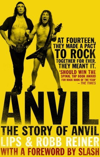 Anvil: The Story of Anvil by Robb Reiner (2010-01-07)