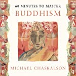 60 Minutes to Master Buddhism | Michael Chaskalson