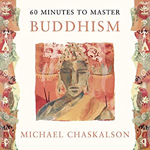 60 Minutes to Master Buddhism Audiobook