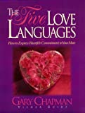 The Five Love Languages, Gary Chapman, 0805498567