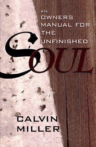 An Owner's Manual for the Unfinished Soul