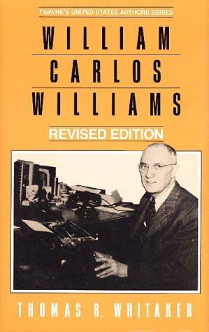 United States Authors Series: William Carlos Williams, Rev. Ed.