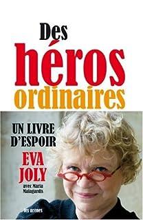 Des héros ordinaires, Joly, Eva