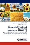 Biometrical Studies of Sunflower, Mazhar Abbas and Muhammad Hammad Nadeem Tahir, 3848414872