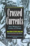Crossed Currents, Jean Ebbert and Marie-Beth Hall, 1574881930