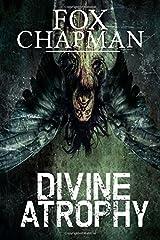 Divine Atrophy Paperback
