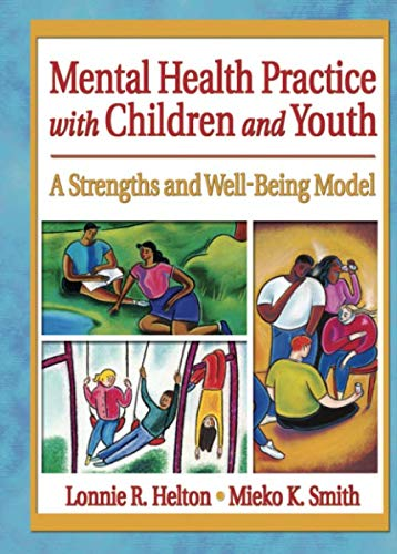 Mental Health Practice with Children and Youth (Social Work Practice in Action (Paperback))