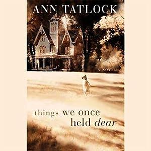 Things We Once Held Dear Audiobook