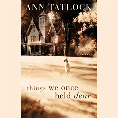 Bargain Audio Book - Things We Once Held Dear