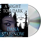 A Night Too Dark: A Kate Shugak Novel (Kate Shugak Novels)