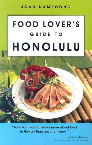Food Lover's Guide to Honolulu