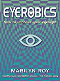 EyeRobics, Marilyn Roy, 0722538464