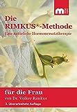 Die Rimkus-Methode: Eine natürliche Hormonersatztherapie für die Frau