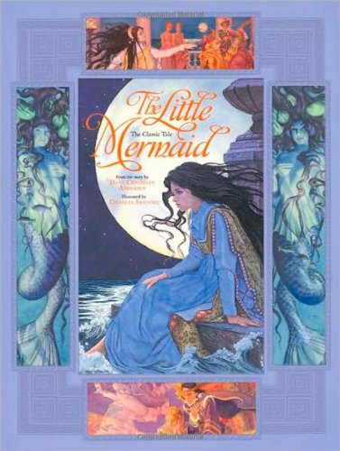 The Little Mermaid: From the Story by Hans Christian Andersen (Classic Tales (Running Press Kids))