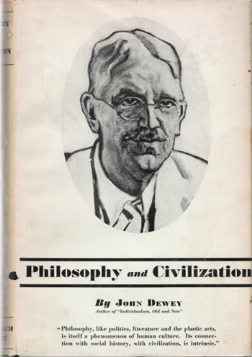 Philosophy and civilization,