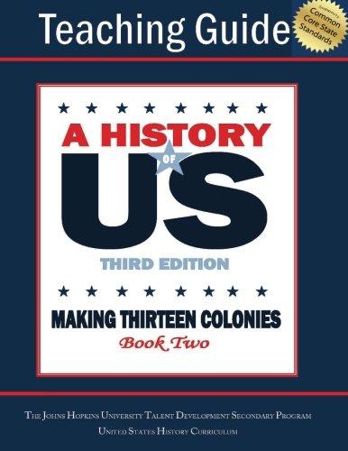 Making Thirteen Colonies Teaching Guide