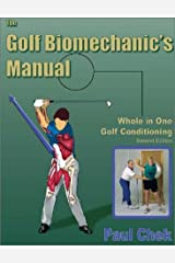 The Golf Biomechanic's Manual: Whole in One Golf Conditioning Paperback
