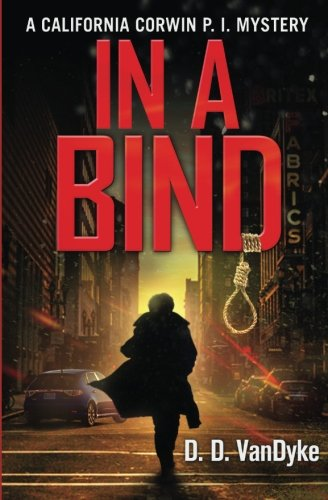 In A Bind (Cal Corwin Private Eye Series) (Volume 2)