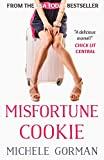 Misfortune Cookie: Chick lit / romantic comedy (Single in the City Book 2)
