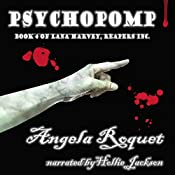 Psychopomp: Lana Harvey, Reapers Inc., Book 4 | Angela Roquet
