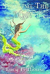 Seducing the Myth: Myths and legends with an erotic twist