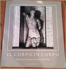 Il corpo in corpo: Schede per la scultura italiana 1920-1940 (Italian