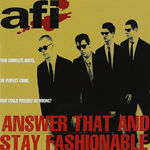 CD : AFI - Answer That and Stay Fashionable (CD)